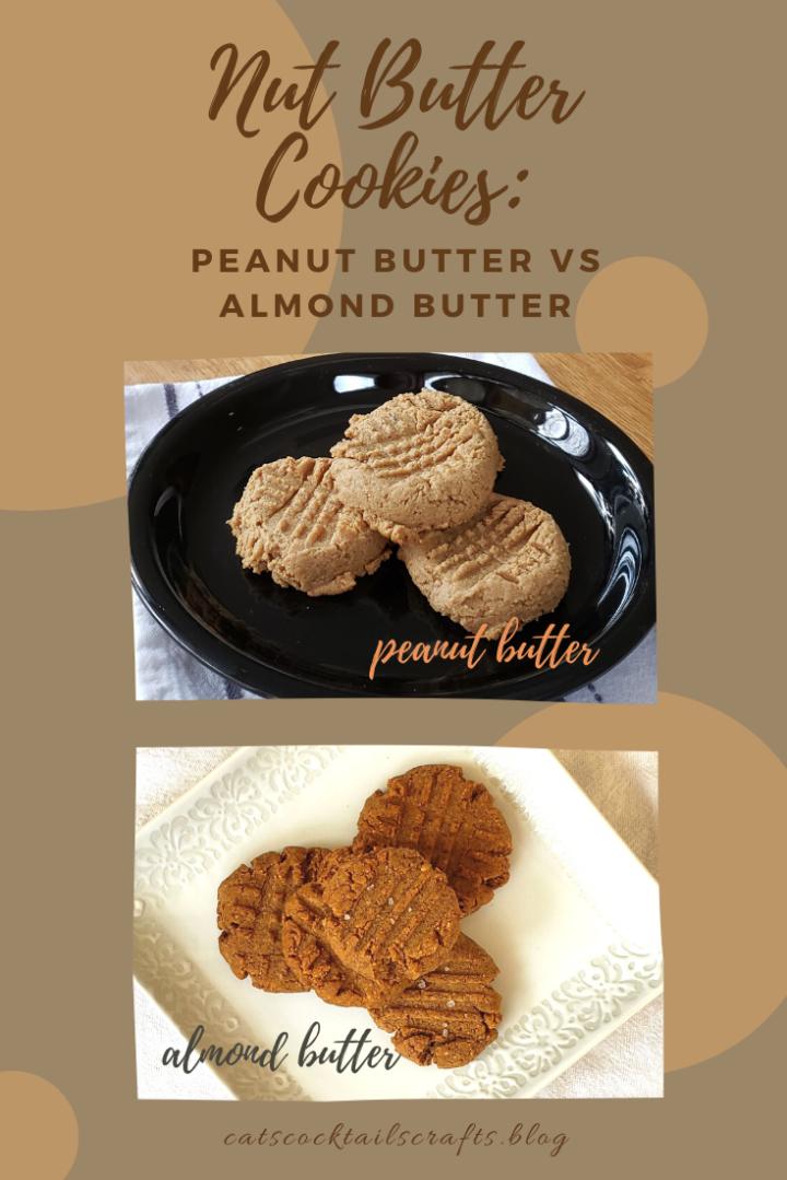 Nut Butter Cookies: Peanut Butter vs AlmondButter