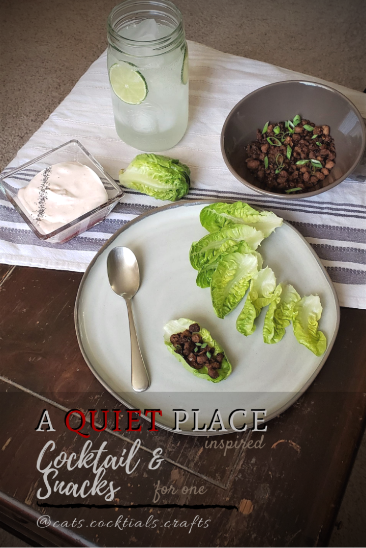 Party for One: A Quiet Place Inspired Cocktail &Snacks